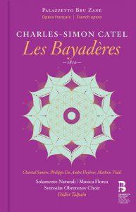 Charles-Simon Catel –Les Bayadères (1810)