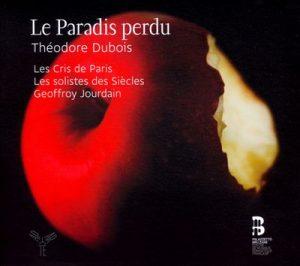Théodor Dubois – Le Paradis perdu (1878)