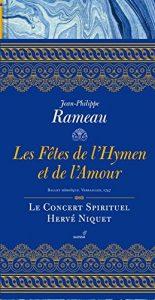 Jean-Philippe Rameau –Les Fêtes de l